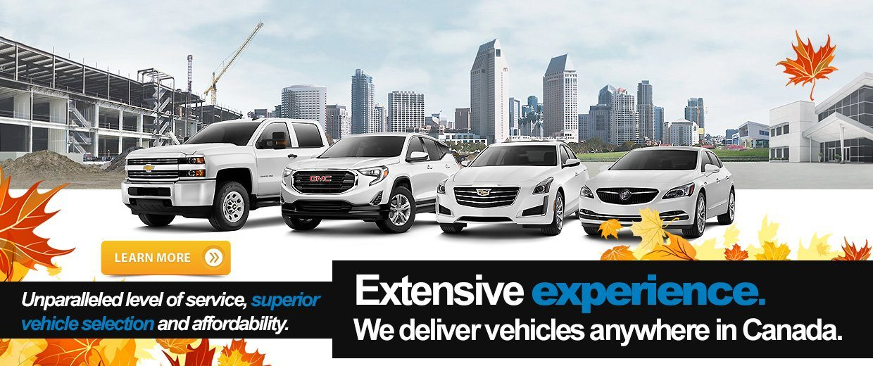 Extensive experience. We deliver vehicles anywhere in Canada.